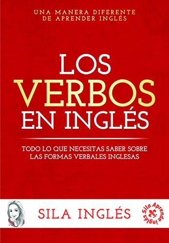 Los verbos inglés: Todo lo necesitas saber formas