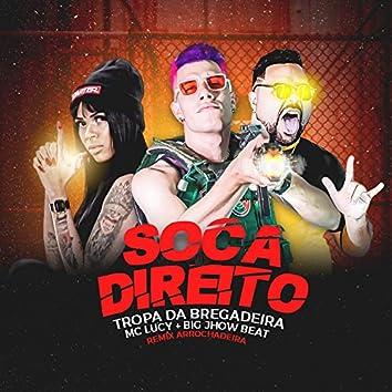 Soca Direito (Remix Arrochadeira)
