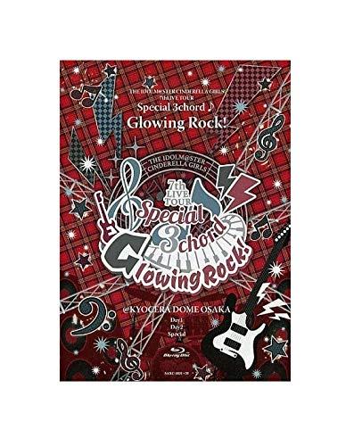 Blu-ray THE IDOLM@STER CINDERELLA GIRLS アイドルマスター シンデレラガールズ 7th LIVE TOUR Special 3chord Glowing Rock KYOCERA DOME OSAKA 京セラドーム大阪