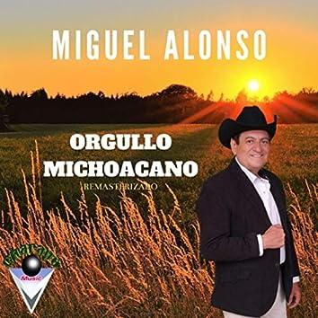 Orgullo Michoacano (Remastered)