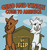 Geno and Vinnie Come to America (Freedom)