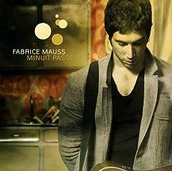 FABRICE MAUSS - MINUIT PASSE (1 CD)
