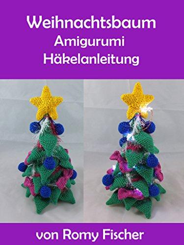 Weihnachtsbaum: Amigurumi Häkelanleitung