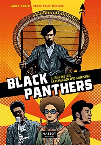 Black Panthers Party - Il était une fois la révolution afro-américaine