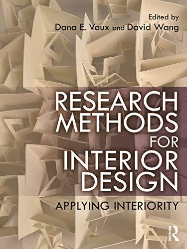Research Methods for Interior Design: Applying Interiority