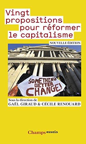 Vingt propositions pour réformer le capitalisme