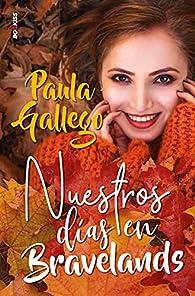 Nuestros días en Bravelands par Paula Gallego