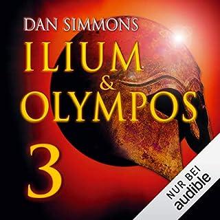 Ilium & Olympos 3                   Autor:                                                                                                                                 Dan Simmons                               Sprecher:                                                                                                                                 Detlef Bierstedt                      Spieldauer: 13 Std. und 11 Min.     501 Bewertungen     Gesamt 4,5
