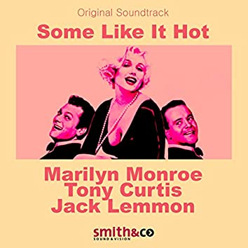 Some Like It Hot (Original Motion Picture Soundtrack)