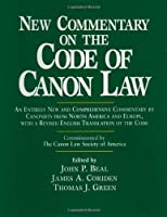New Commentary on the Code of Canon Law by John P. Beal(2000-05)