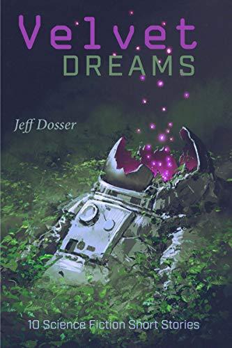 Velvet Dreams by Jeff Dosser ebook deal