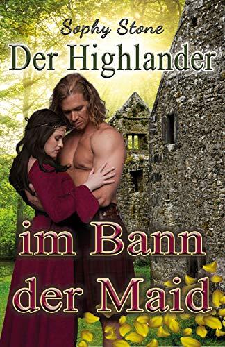 Der Highlander im Bann der Maid (German Edition)