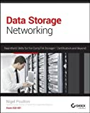 Data Storage Networking: Real World Skills for the CompTIA Storage+ Certification and Beyond by Poulton, Nigel...