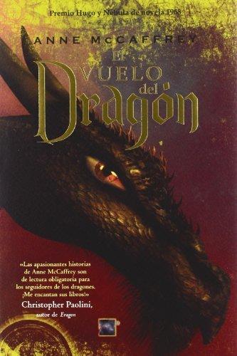 El vuelo del dragon (Roca Editorial Juvenil) (Spanish Edition) by Anne McCaffrey (2008-03-01)