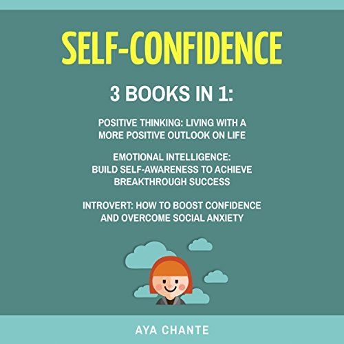 Self Confidence, 3 Books in 1 audiobook cover art