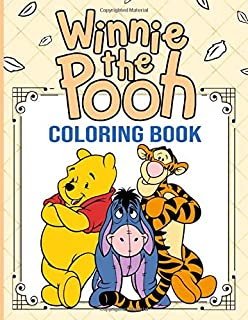 Winnie The Pooh Coloring Book: Unofficial Adults Coloring Books Original Birthday Present / Gift Idea