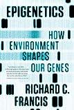 Francis, R: Epigenetics - Richard C. Francis