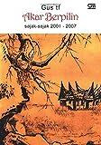 Akar Berpilin - Sajak-Sajak 2001-2007