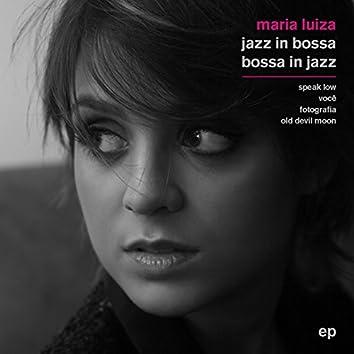 Jazz in Bossa / Bossa in Jazz