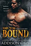 Born to be Bound