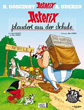 Asterix 32. Asterix plaudert aus der Schule (German Edition)