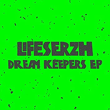 Dream Keepers EP
