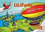LiLi Fuchs lernt Sprachen deutsch-englisch-französisch: Mehrsprachiges, multilinguales Kinderbuch mit dreisprachigem, mehrsprachigem Kinderhörspiel deutsch-englisch-französisch