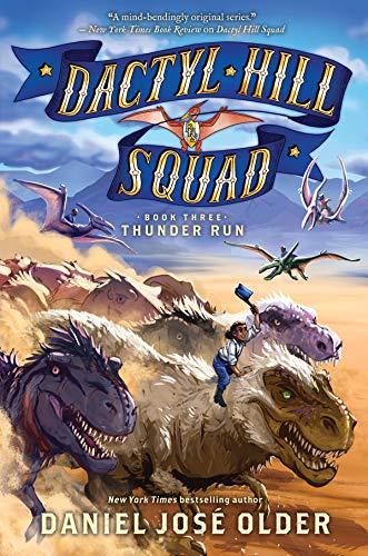 Thunder Run (Dactyl Hill Squad #3), Volume 3