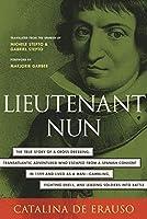 Lieutenant Nun: Memoir of a Basque Transvestite in the New World
