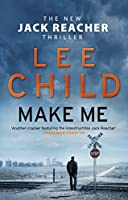 Make Me: (Jack Reacher 20)