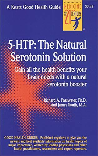 5 Htp: The Real Serotonin Story