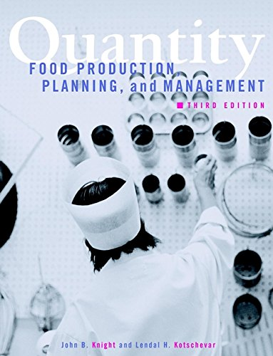 Quantity Food Production, Planning, and Management, 3rd...