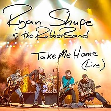 Take Me Home (Live)