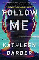 Follow Me by Kathleen Barber