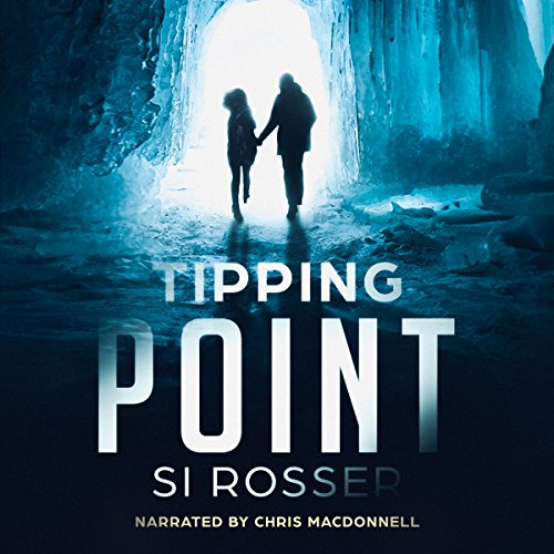 Tipping Point: Action-Adventure Thriller                   By:                                                                                                                                 Simon Rosser                               Narrated by:                                                                                                                                 Chris MacDonnell                      Length: 15 hrs and 33 mins     18 ratings     Overall 3.8