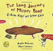 The Long Journey Of Mister Poop / El Gran Viaje Del Senor Caca (Spanish and English Edition)