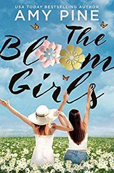 The Bloom Girls by [Amy Pine]