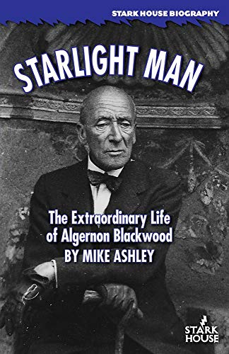 Starlight Man: The Extraordinary Li…