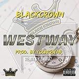 Westway [Explicit]
