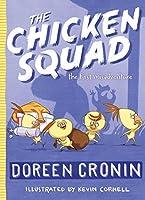 CHICKEN #1 CHICKEN SQUAD (The Chicken Squad)