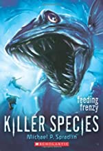 Killer Species #2: Feeding Frenzy