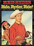 red a d - Red Ryder: Ride, Ryder, Ride!