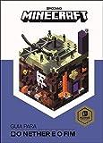 Minecraft: Guia para o Nether e o Fim