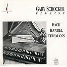 Bach, Handel, Telemann by Gary Schocker (1994-06-23)