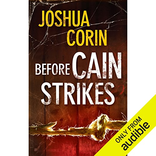Before Cain Strikes audiobook cover art