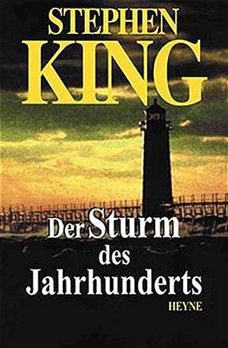 Stephen King: Der Sturm des Jahrhunderts (Roman)