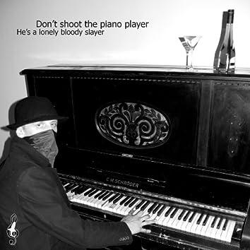 Piano Slayer