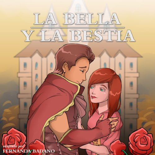 La Bella y la Bestia [Beauty and the Beast] audiobook cover art