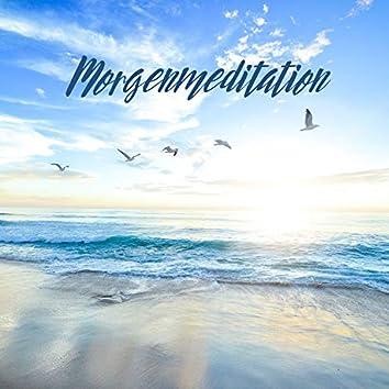 Morgenmeditation: Entspannungsübung zum geistigen Aufwachen, Freude und Glück
