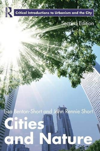 Cities and Nature (Routledge Critical Introductions to Urbanism and the City)